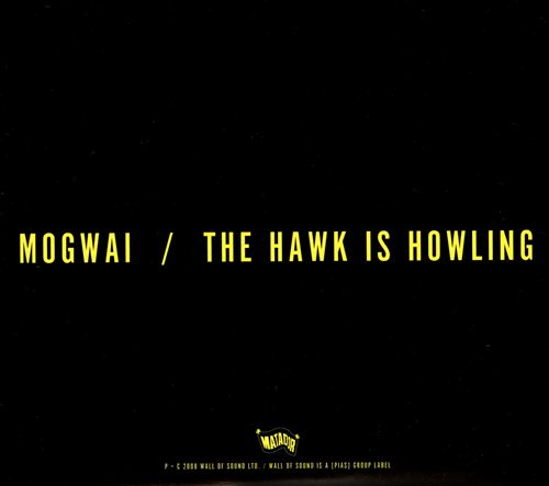 The Hawk Is Howling