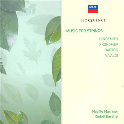 Music for Strings: Hindemith, Prokofiev, Bartok, Vivaldi