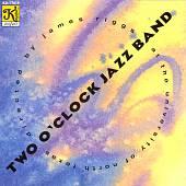 Moon River: Two O'Clock Jazz Band at the University of North Texas