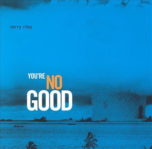 You're No Good