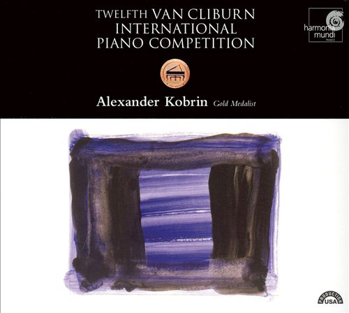 Twelfth Van Cilburn International Piano Competition: Alexander Korbin, Gold Medalist