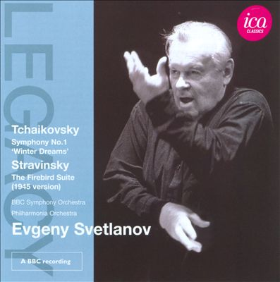 Tchaikovsky: Symphony No. 1 'Winter Dreams'; Stravinsky: The Firebird Suite (1945 Version)
