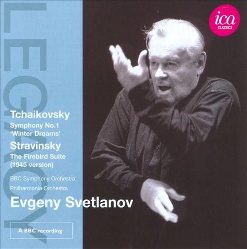 Tchaikovsky: Symphony No. 1 'Winter Dreams'; Stravinsky: The Firebird Suite (1945 Version)