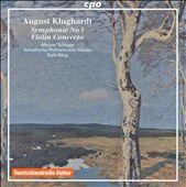 August Klughardt: Symphony No. 3; Violin Concerto