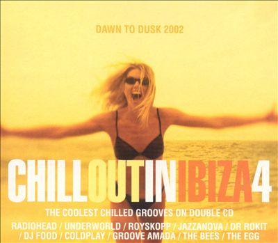 Chillout in Ibiza, Vol. 4