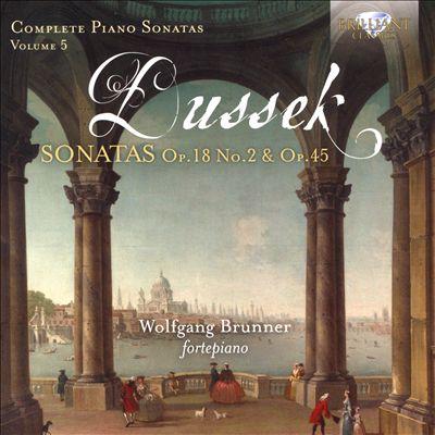 Dussek: Sonatas Op. 18 No. 2 & Op. 45