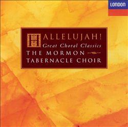 Hallelujah! Great Choral Classics