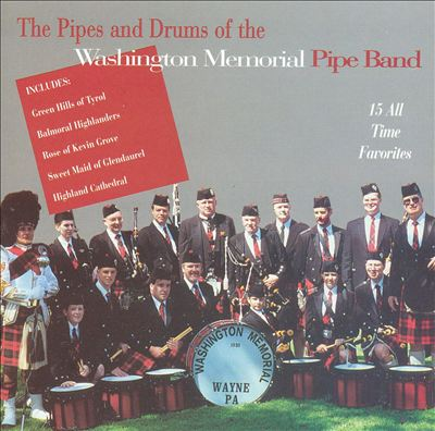 The Pipes and Drums of the Washington Memorial Pipe Band