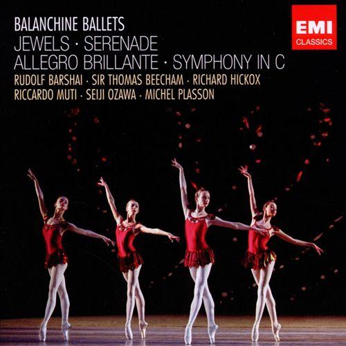 Balanchine Ballets: Jewels; Serenade; Allegro Brillante; Symphony in C