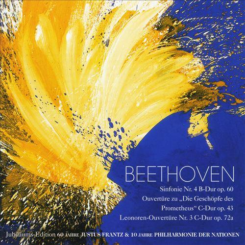 Beethoven: Sinfonie No. 4; Ouvertüre zu