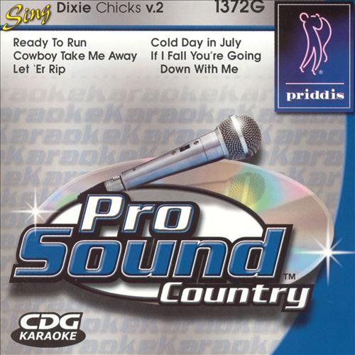 Sing Like Dixie Chicks Vol. 2