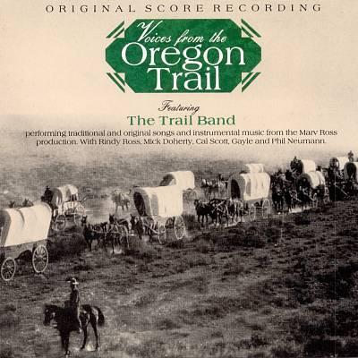 Voices from The Oregon Trail (Original Score Recording)