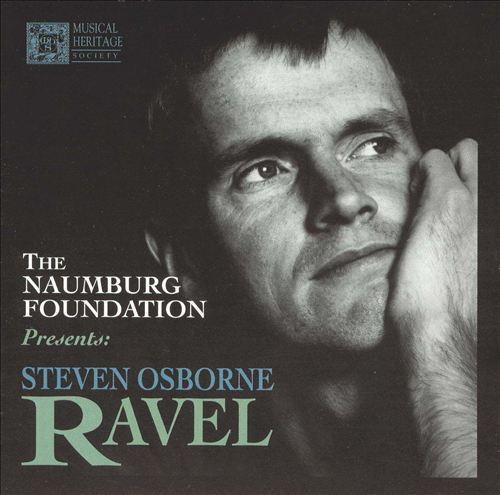 The Naumburg Foundation Presents Steven Osborne: Ravel