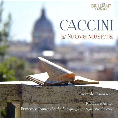 Caccini: Le Nuove Musiche