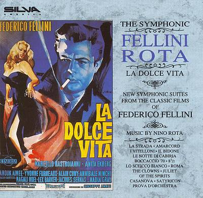La Dolce Vita: Symphonic Suites From the Classic Films of Federico Fellini/Nino Rota