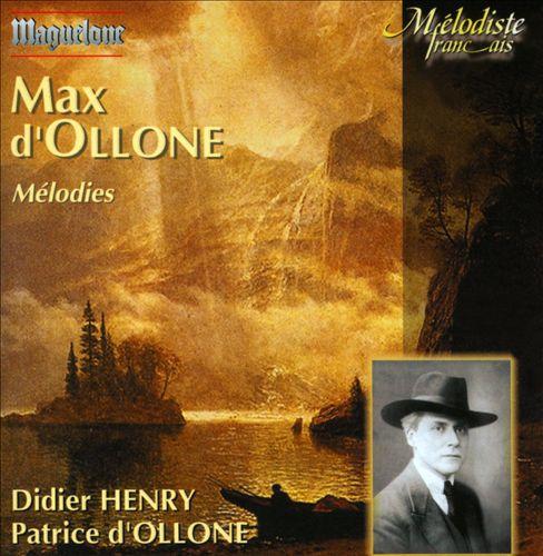 Max d'Ollone: Mélodies