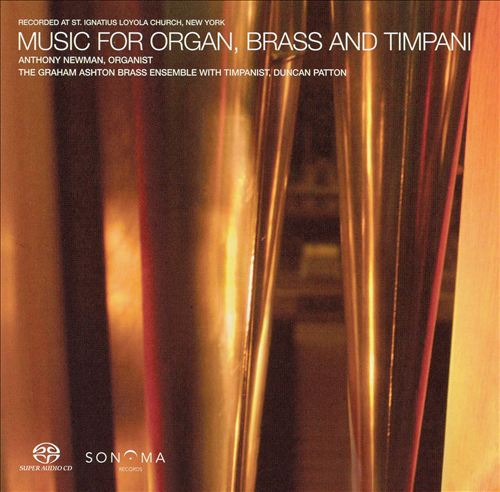 Music for Organ, Brass and Timpani [Hybrid SACD]