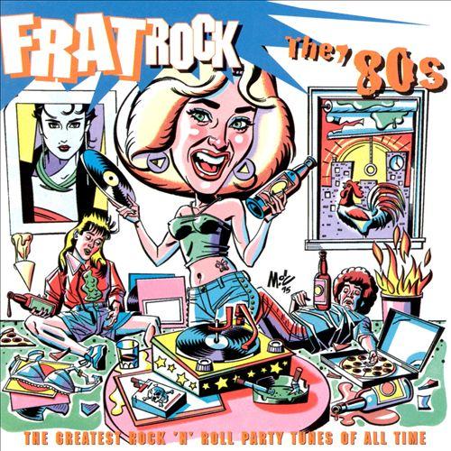 Frat Rock: The '80s