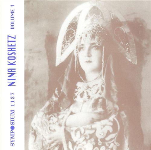 Nina Koshetz vol. 1
