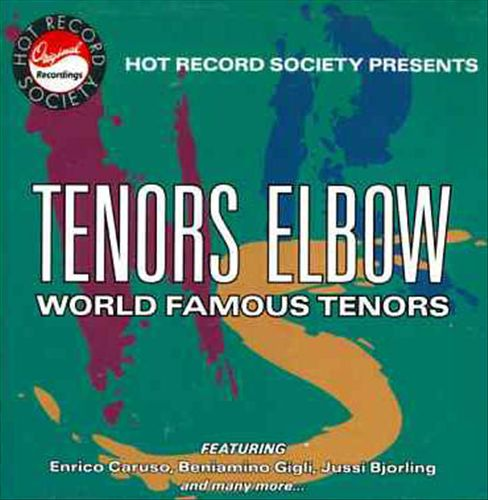 Tenors Elbow: World Famous Tenors