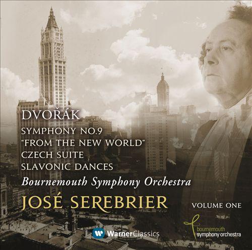 Dvorák: Symphony No. 9 'From the New World'; Czech Suite; Slavonic Dances