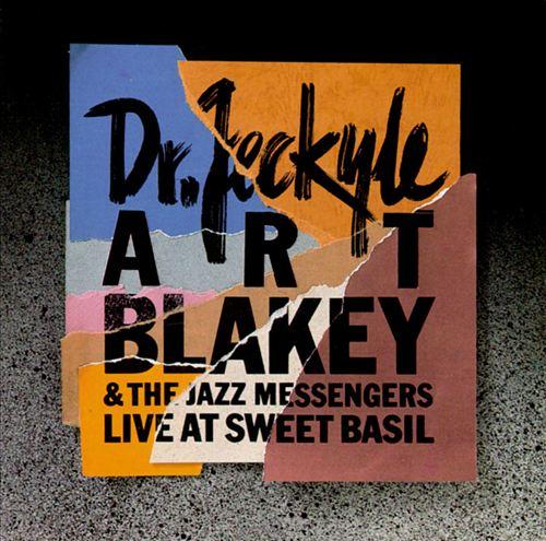 Dr. Jeckyl: Art Blakey's Jazz Messengers
