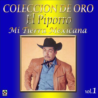 Coleccion De Oro, Vol. 1: Mi Tierra Mexicana