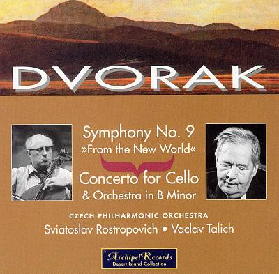 "Dvorak: Symphony No. 9 ""From the New World""; Concerto for Cello"