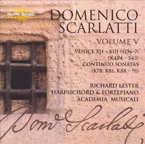 Domenico Scarlatti: The Complete Sonatas, Vol. 5 - Venice XII-XIII, Continuo Sonatas