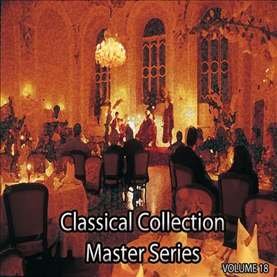 Classical Collection Master Series, Vol. 18