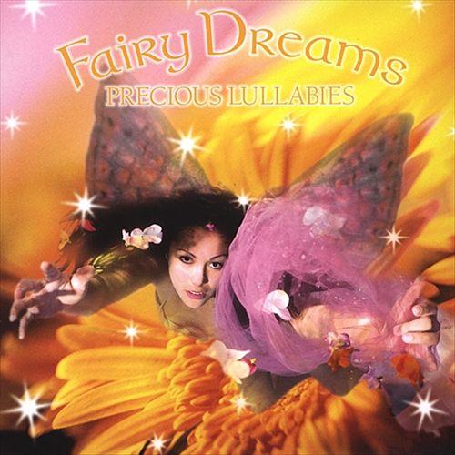 Fairy Dreams: Precious Lullabies