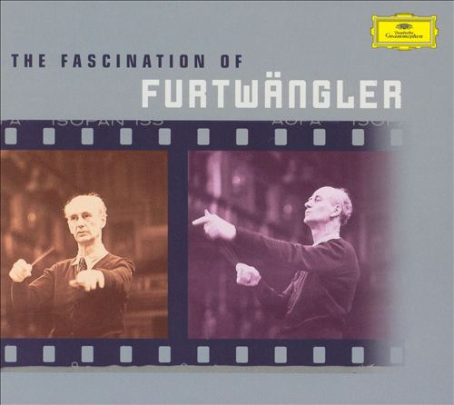 The Fascination of Furtwängler