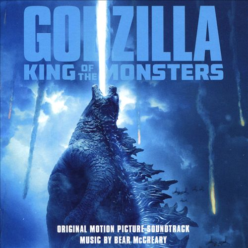 Godzilla: King of Monsters [Original Motion Picture Soundtrack]