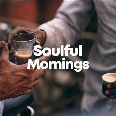 Soulful Mornings