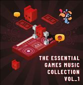 The Essential Games Music Collection, Vol. 1
