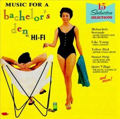 Music for a Bachelor's Den