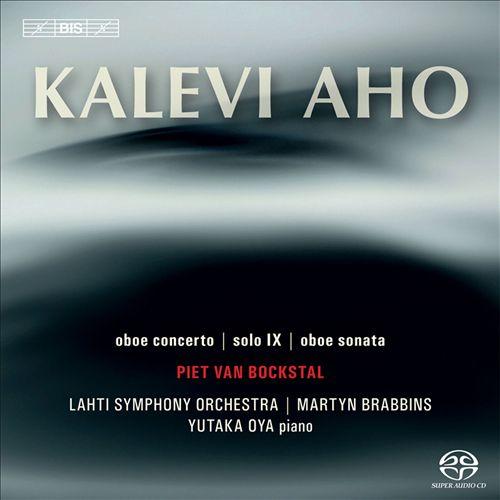 Kalevi Aho: Oboe Concerto; Solo IX; Oboe Sonata