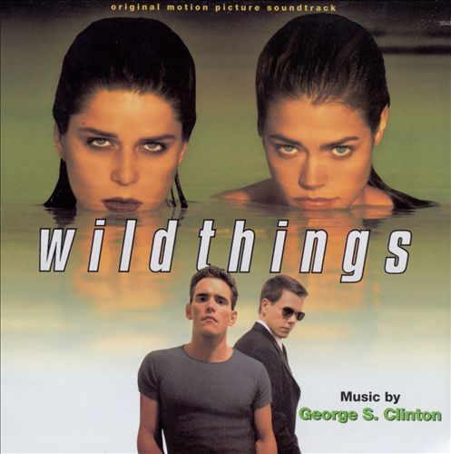 Wild Things [Original Motion Picture Soundtrack]