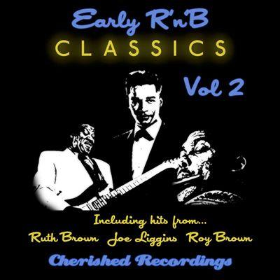 Early R & B Classics, Vol. 2