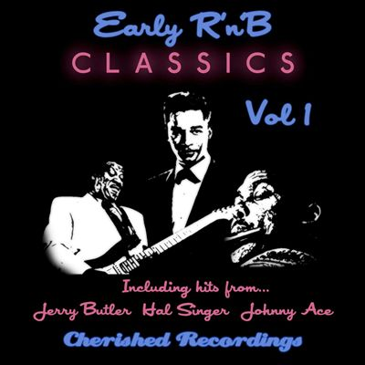 Early R & B Classics, Vol. 1