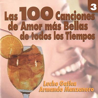 100 Canciones Mas Bellas de Colombia, Vol. 3 [Orfeon]
