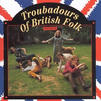 Troubadours of British Folk, Vol. 2: Folk into Rock