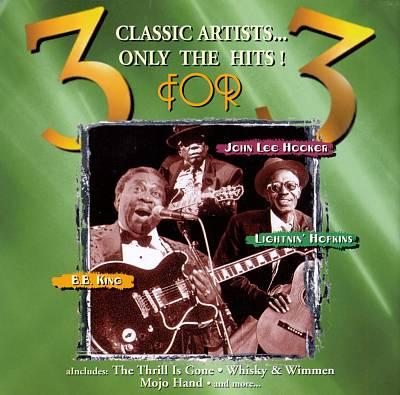 3 for 3: B.B. King, John Lee Hooker & Lightnin' Hopkins