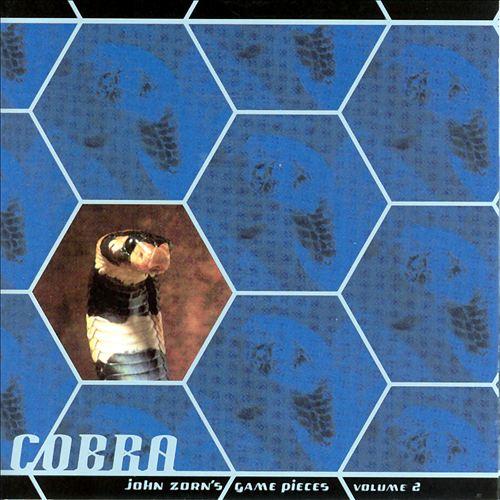 Cobra: John Zorn's Game Pieces, Vol. 2 [Tzadik]