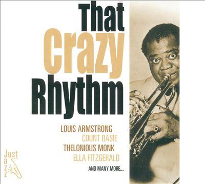 Just Jazz: That Crazy Rhythm
