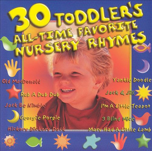 Toddler's All Time Favorite Nursery Rhymes
