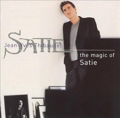 The Magic of Satie