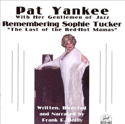 Remembering Sophie Tucker