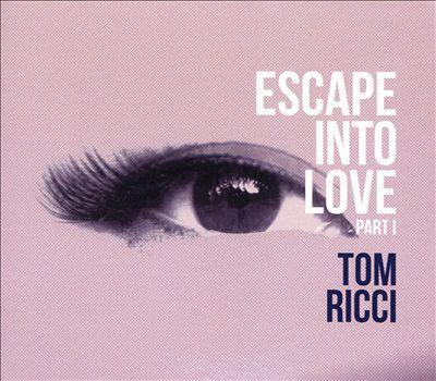 Escape into Love, Pt. 1