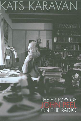 Kat's Karavan: The History of the John Peel Show